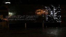 Смотреть Водно-световое граффити